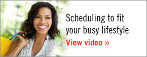 Scheduling to fit your busy lifestyle
